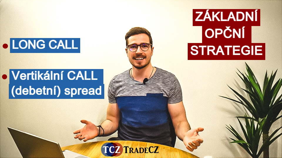 Opční strategie long call a spread