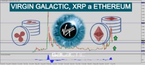 Čas na nákup Etherea, XRP a Virgin Galactic? Analýza SPCE a altcoinů.
